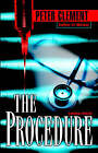 The Procedure by Peter Clement (Paperback, 2001)
