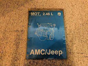 1985 jeep cj 7 4 cyl 2 46l 2 5l i4 150 engine service repair manual rh ebay com AMC 390 Engine AMC 401 Engine