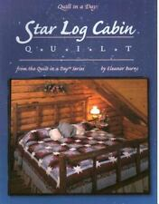 Star Log Cabin Quilt (Quilt in a Day) by Burns, Eleanor
