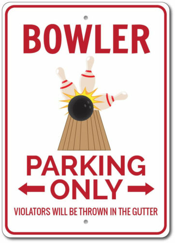 Bowler Parking Sign Bowling Decor ENSA1002913 Bowler Sign Bowler Gift