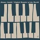 Eighth Wonder of the World by Jimmy Smith (Organ) (CD, Jun-2010, l)