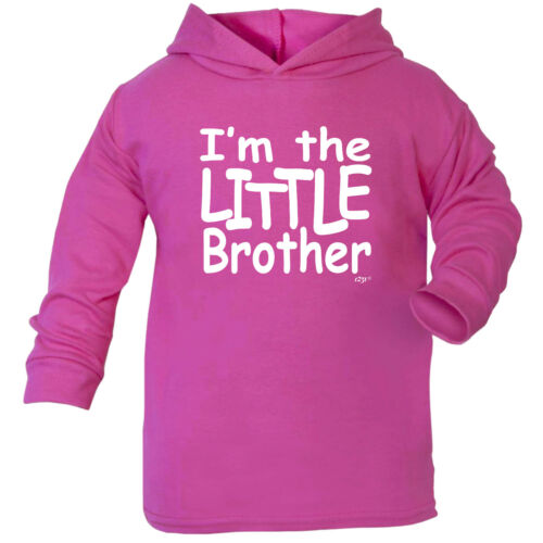 Im The Little Brother Funny Baby Infants Cotton Hoodie Hoody
