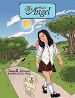 My Angel by Dwayne Johnson (Paperback, 2013)