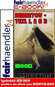 WINNETOU-TEIL-1-3-I-III-KARL-MAY-814-SEITEN-BAND-EBOOK-EPUB-PDF-2-E-LIZENZ