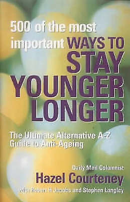 1 of 1 - 500 of the Most Important Ways to Stay Younger Longer, Courteney, Hazel, New Boo