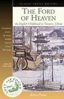 The Ford of Heaven: A Cosmopolitan Childhood in Tientsin, China by Brian Power (Paperback, 2005)