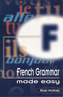 French Grammar Made Easy by Rosi McNabb (Paperback, 1999)
