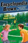 Encyclopedia Brown and the Case of the Soccer Scheme by Donald J Sobol (Paperback / softback, 2013)