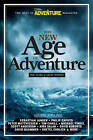 The New Age of Adventure: 10 Years of Great Writing by John Rasmus (Paperback, 2009)