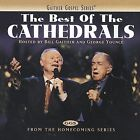 The Best of the Cathedrals by The Cathedrals (CD, Nov-2002, Spring House)