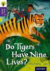 Oxford Reading Tree Story Sparks: Oxford Level 11: Do Tigers Have Nine Lives? by Sally Grindley (Paperback, 2015)