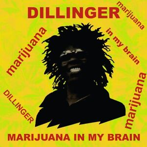 DILLINGER-MARIJUANA-IN-MY-BRAIN-1977-LP-ITALY-IMPORT-2018-JAMAICA-REGGAE-POT
