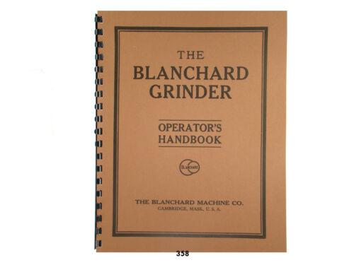 Blanchard No 16 Surface Grinder Operators Handbook *358