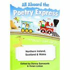 Poetry Express Northern Ireland, Scotland & Wales by Bonacia Ltd (Paperback, 2010)