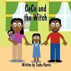 Cece and The Witch 9781456079345 by Tasha Harris Book