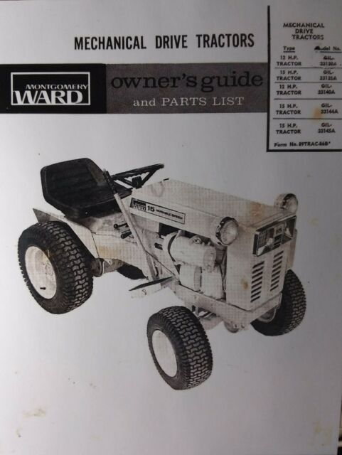 montgomery ward gilson gear drive 12 & 15 h p  garden tractor owners manual  gil-
