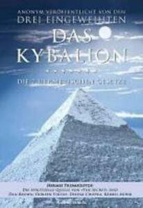 Das Kybalion   Die 7 hermetischen Gesetze   William Walker