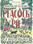 Peacock Pie: A Book of Rhymes by Walter de la Mare (Paperback, 2015)