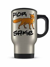 14oz For Fox Sake Funny Novelty Gift Aluminium Travel Mug