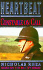 Heartbeat: Constable on Call by Nicholas Rhea (Paperback, 1993)