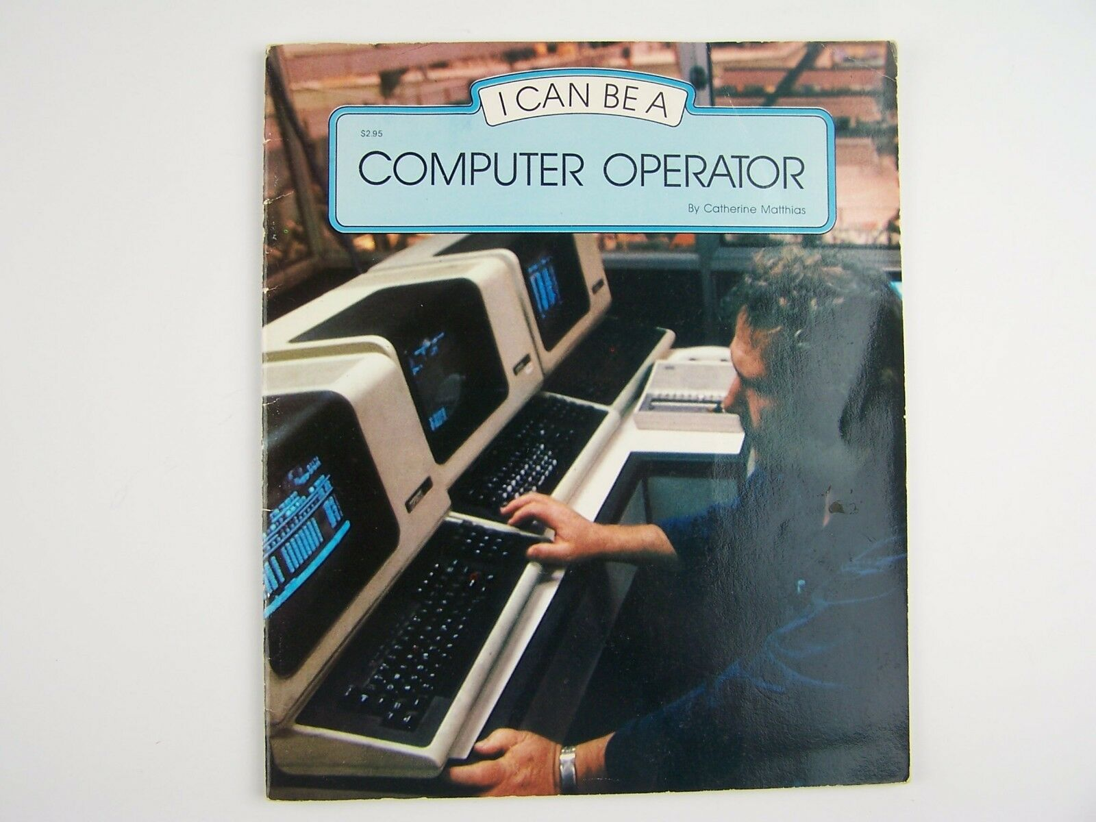 I Can Be a Computer Operator (I Can Be Series) Paperbac