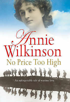 1 of 1 - No Price Too High by Annie Wilkinson (Paperback, 2006)