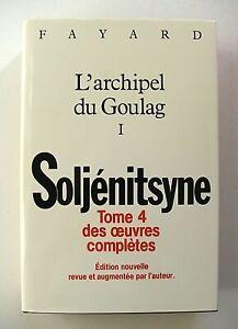 SOLJENITSYNE-TOME-4-DES-OEUVRES-COMPLETES-ARCHIPEL-DU-GOULAG-1-RELIE