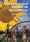 Mathematical Models in Agriculture: Quantitative Methods for the Plant, Animal and Ecological Sciences by CABI Publishing (Hardback, 2006)