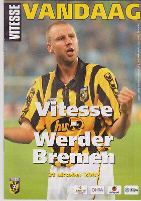Programme / Programma Vitesse Arnhem V Werder Bremen 31-10-2002 Uefa Cup Top Watermeloenen