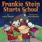 Frankie Stein Starts School by Lola M Schaefer (Hardback, 2010)