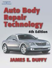 Auto Body Repair Technology by James E. Duffy (2003, Hardcover, Revised)