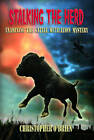 Stalking the Herd: Examining the Cattle Mutilation Mystery by Christopher O'Brien (Paperback, 2013)