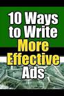 10 Ways to Write More Effective Ads by New Thrive Learning Institute (Paperback / softback, 2016)