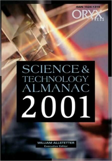 Science And Technology Almanac: 2001 Edition (2001)