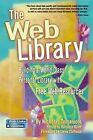 The Web Library: Building a World Class Personal Library with Free Web Resources by Nicholas G. Tomaiuolo (Paperback, 2003)