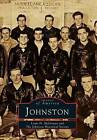 Johnston by Louis H McGowan, Johnston Historical Society (Paperback / softback, 1997)
