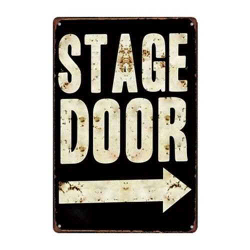 Metal Tin Sign stage door Bar Pub Home Vintage Retro Poster Cafe ART