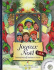 Joyeux Noel: Learning Songs and Traditions in French by Judy Mahoney (Mixed media product, 2007)