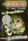 Chester Cricket and His Friends: The Cricket in Times Square 1 by George Selden (2008, Paperback)