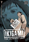 Ikigami: The Ultimate Limit, Vol. 7: v. 7: The Ultimate Limit by Motoro Mase (Paperback, 2011)