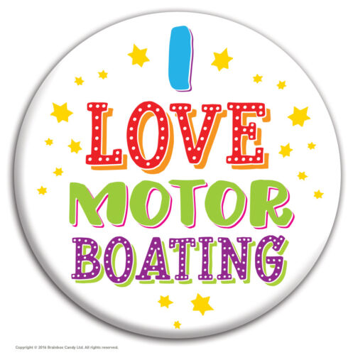 Brainbox Candy /'I Love Motor Boating/' badge funny novelty cheap gift hen stag do