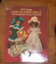 Dover Needlework: Easy-to-Make Dolls with 19th-Century Costumes by G. P Jones
