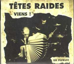Tetes-Raides-Viens-En-Public-CDA-1997-Chanson