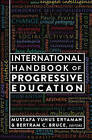International Handbook of Progressive Education by Peter Lang Publishing Inc (Hardback, 2015)