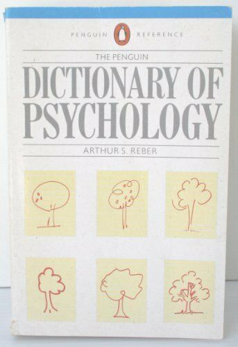 The Penguin Dictionary of Psychology (Penguin reference),Arthu ,.9780140510799