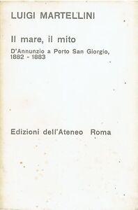 il-mare-il-mito-D-039-Annunzio-a-Porto-San-Giorgio-1882-1883-ed-dell-039-ateneo-1975