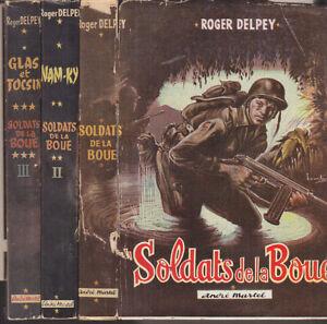 C1-INDOCHINE-Delpey-SOLDATS-DE-LA-BOUE-Complet-3-Tomes-1951-JAQUETTES-BRANTONNE