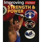 Improving Strength and Power by Paul Mason (Paperback, 2016)