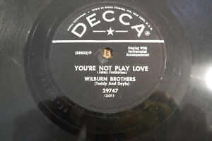 Wilburn-Brothers-Look-Around-You-039-re-Not-Play-Love-Decca-29747-10-034-78-RPM