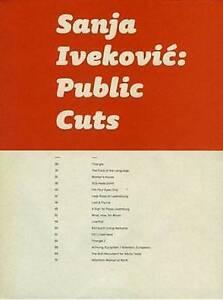 Sanja-Ivekovic-Public-Cuts-Brand-New-Free-P-amp-P-in-the-UK